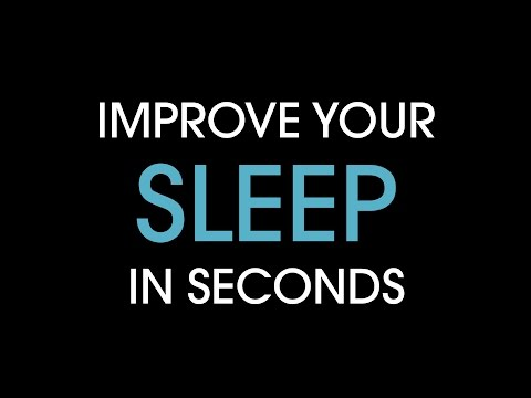 Improve your sleep in seconds