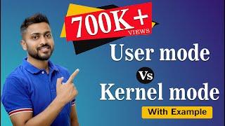 User Mode Vs Kernel Mode in Operating System
