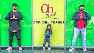 Oh My God Kannada Rap First Look Teaser Yashica Raj MC Bijju Martin Yo S I D
