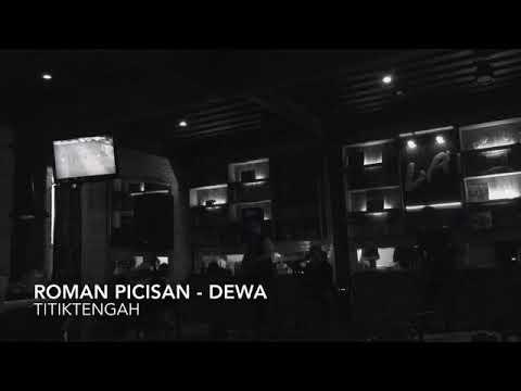 Roman Picisan - Dewa 19 (TitiktengahCover)