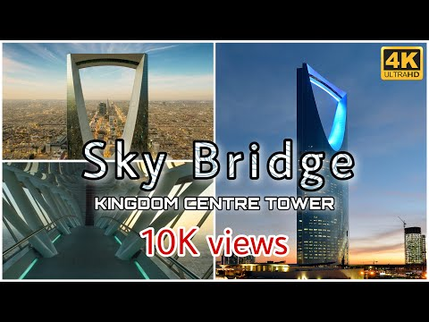 【4K】Incredible View of Riyadh City from The Sky Bridge | Kingdom Centre | Riyadh | Saudi Arabia