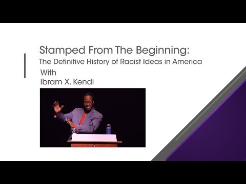 Stamp From The Beginning Ibram X  Kendi Guest Lecture