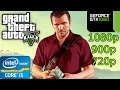 Grand Theft Auto 5 - i5 4460 - 8GB RAM - GTX 1060 - 1080p - 900p - 720p