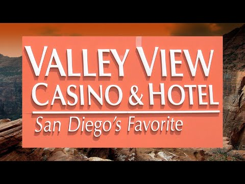 VALLEY CASINO VIEW RESORT HOTEL SAN DIEGO Best Casinos San Diego