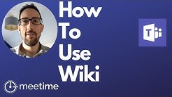 Microsoft Teams Tutorial  2019 - How To Use Wiki