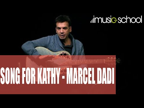 Song for Kathy -  Marcel Dadi