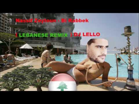 Nassif Zeytoun - Bi rabbek (LEBANESE REMIX) BADE NIK KESS EMMO