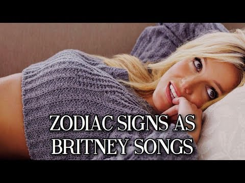 Which 3 Britney Spears Songs Are You Based On Your Zodiac Sign?