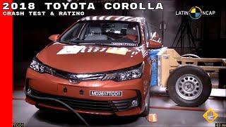 2018 Toyota Corolla Crash Test & Rating
