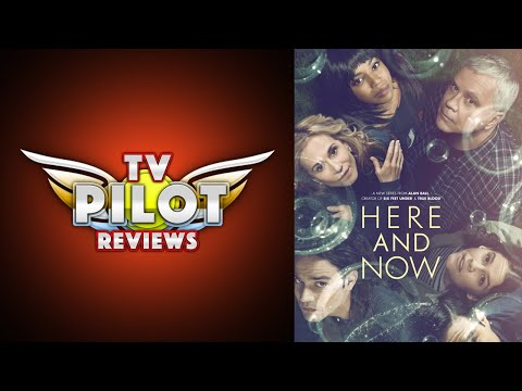 Here And Now - TV Pilot Reviews