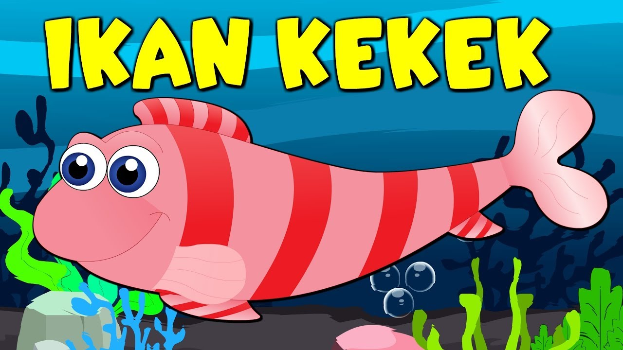 Download Lagu Kanak Kanak Melayu Malaysia - IKAN KEKEK