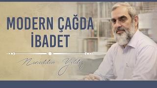 287) Modern Çağda İbadet - Hayat Rehberi - Nureddin YILDIZ