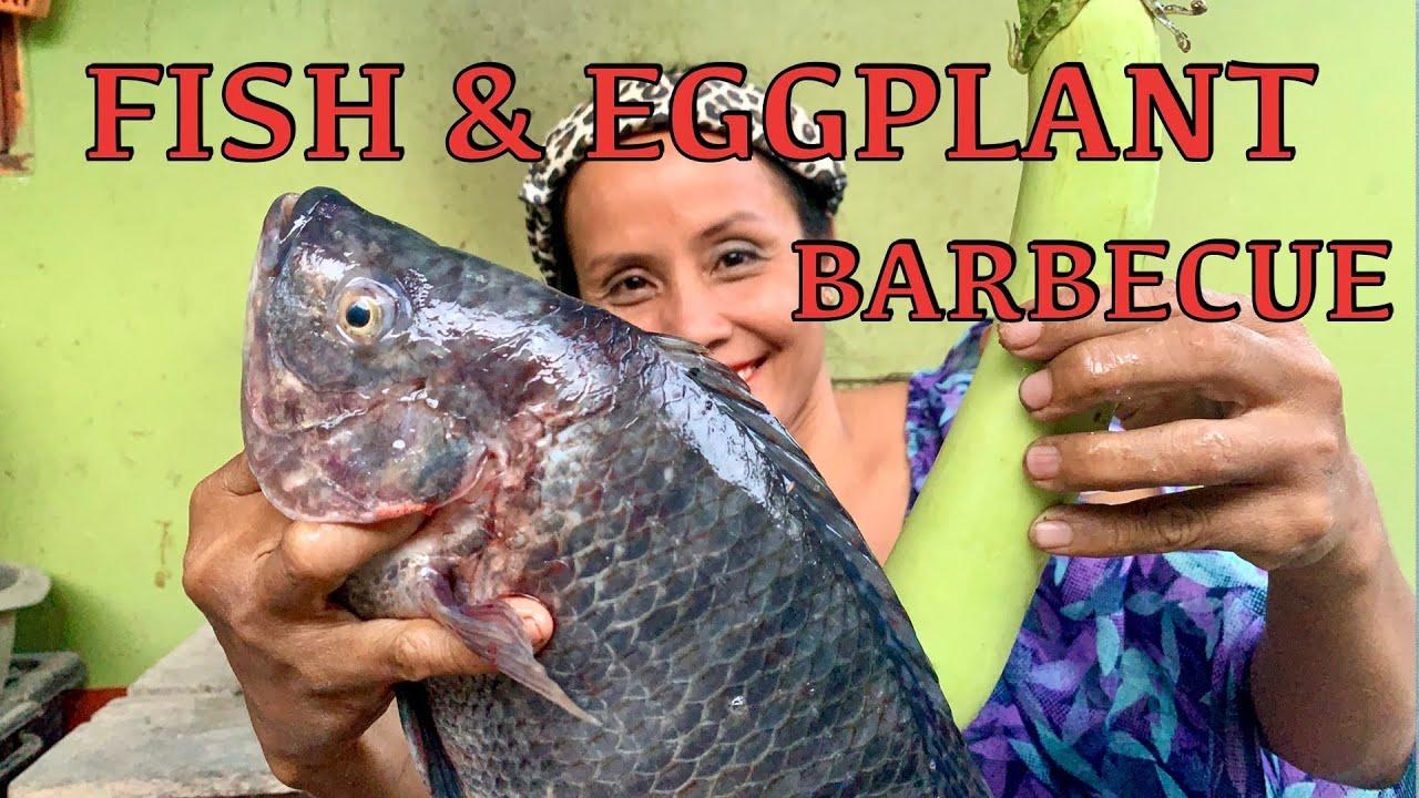 FISH \u0026 EGGPLANT BARBECUE#ปลาเผา มะเขือยาวย่าง