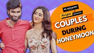 Couples During Honeymoon | Ft. Nikhil Vijay, Kritika Avasthi | What Happens After Suhaag Raat