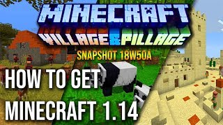 How to get Minecraft 1.14 for FREE!! Crack Village and Pillage Download Snapshot 18w48A