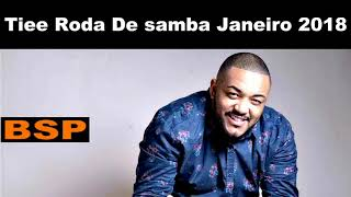 Baixar Tiee Roda De Samba Janeiro 2018 BSP