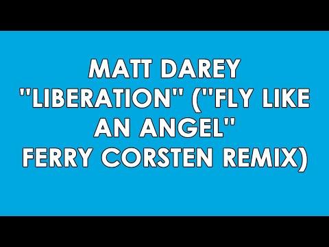 Matt Darey - Liberation - Fly like An Angel (Remix)
