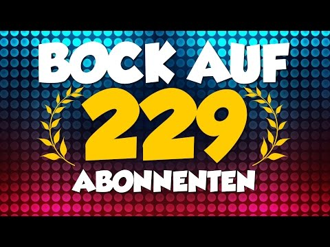 ♥♥♥ 229 Abonnenten Special ♥♥♥ BOCK AUFN GRUSS? | Bock aufn Game