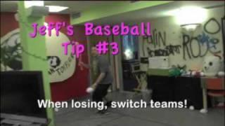Jeff Tremaine's Baseball Tips