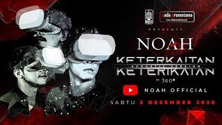 NOAH – Keterkaitan Keterikatan Acoustic Version In 360°