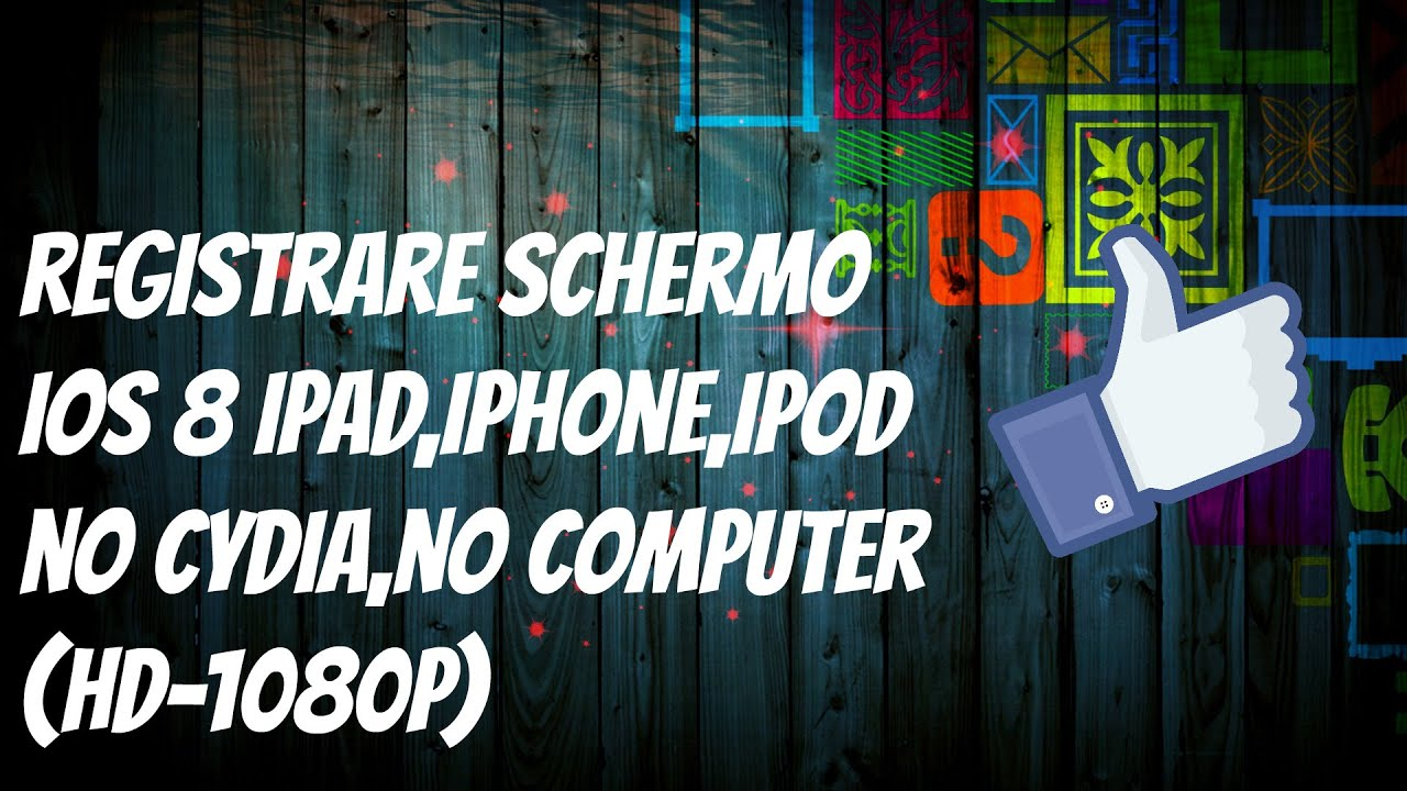 Registrare video schermo iphone ios8