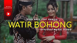 Dian Anic Ft. Juned Kancil - Watir Bohong (Official Music Video)