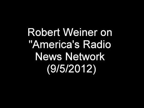 "Robert Weiner on ""America's Radio News Network"""