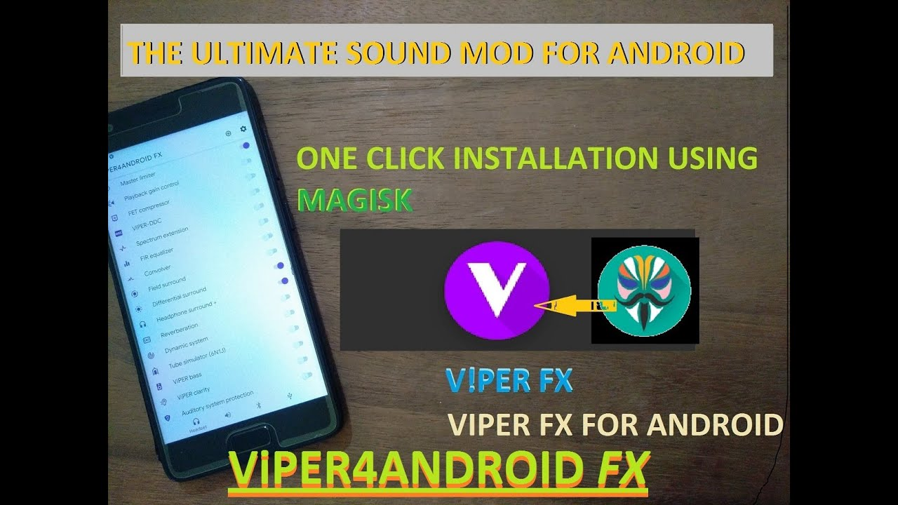 Viper4Android FX install using Magisk with one click