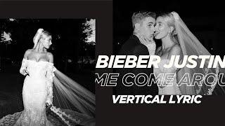 Justin Bieber - Come Around Me (Vertical Lyric)