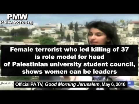 PA TV: Palestinian female terrorist who led killing of 37 shows women are leaders