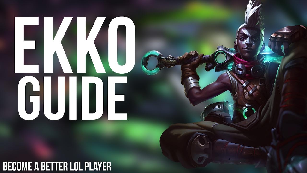 Ekko Guide League Of Legends Youtube