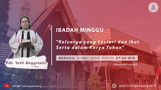Ibadah Minggu | GKJW Jemaat Tulangbawang - 5 Juli 2020