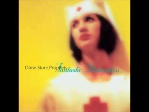 Dime Store Prophets - Fantastic Distraction Full Album
