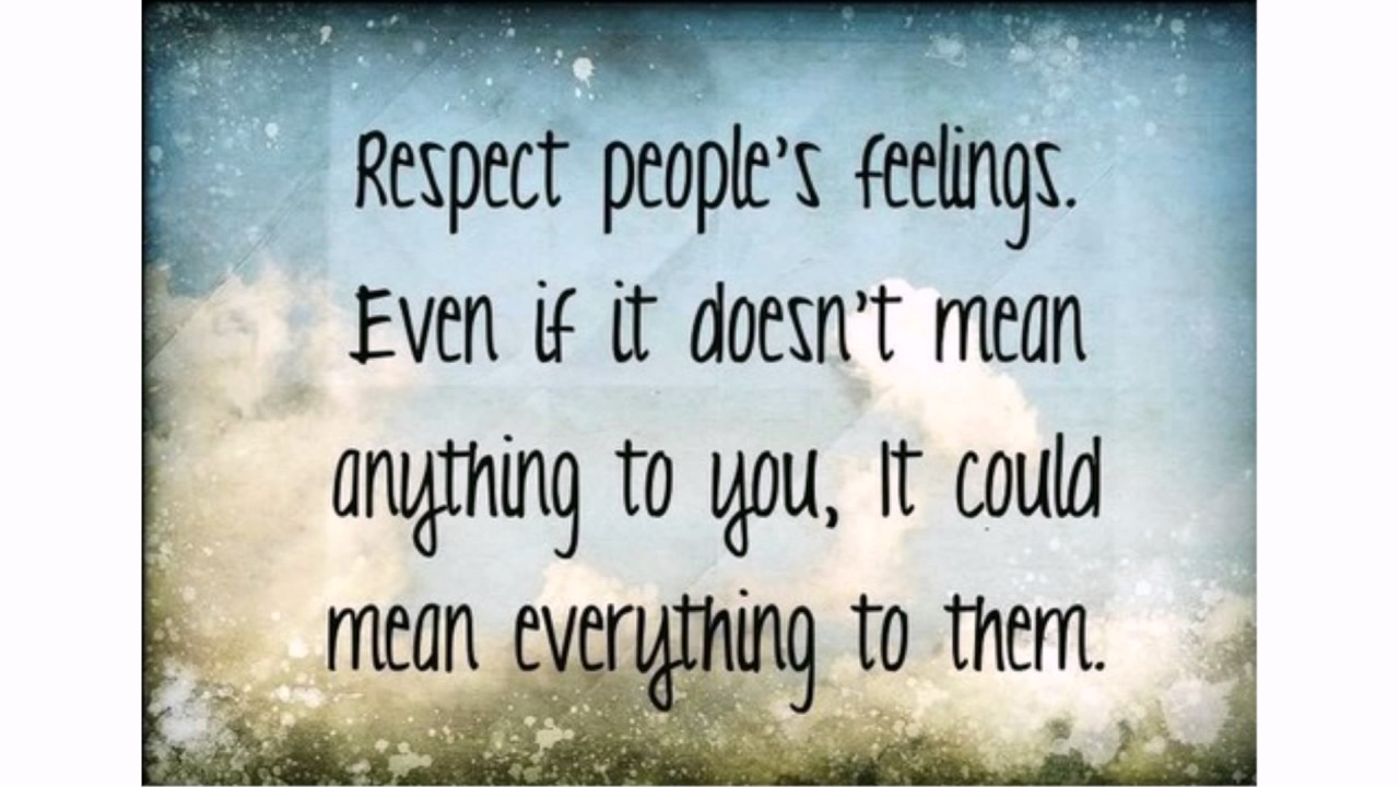 respecting others quotes - YouTube