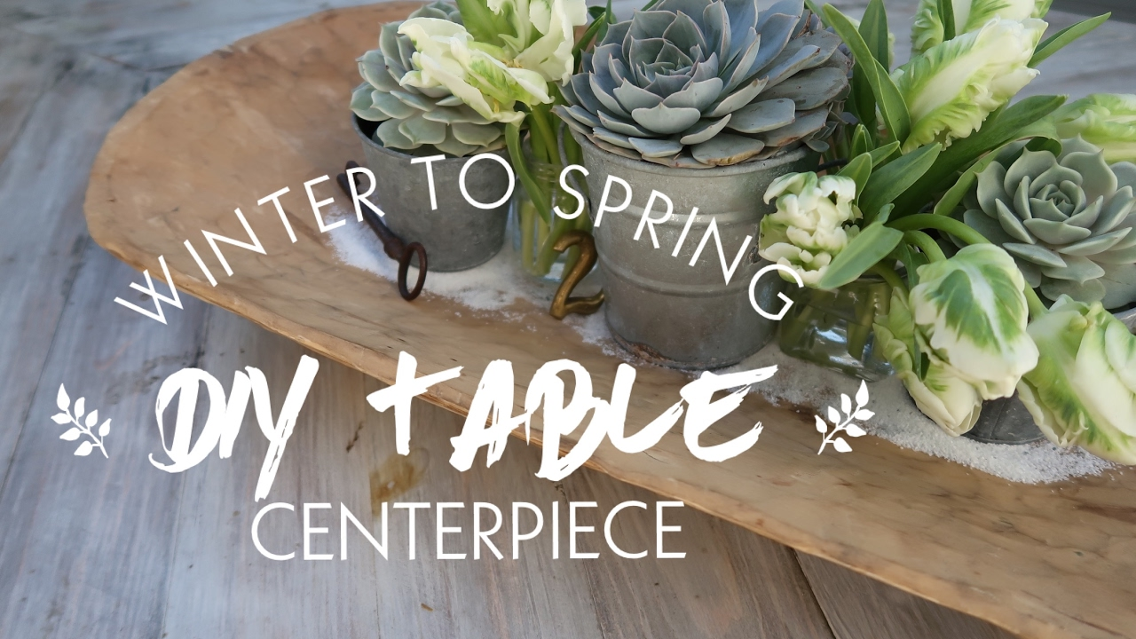 Winter To Spring Diy Table Centerpiece Youtube