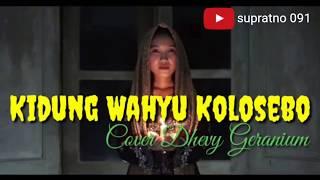 Download Mp3 Lirik Kidung Wahyu Kolosebo Cover Dhevy Geranium