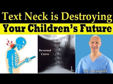 Text Neck is Destroying Your Children's Future Dr Alan Mandell, DC