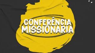 Conferência Missionária 2021 - Hernandes Dias Lopes