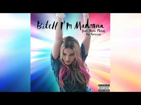 Madonna feat. Nicki Minaj - Bitch I'm Madonna (OSCAR G 305 DUB)