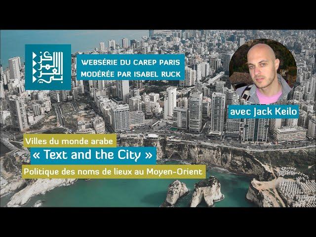 Websérie 3/ Villes du monde arabe :