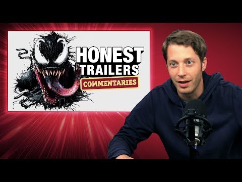 Honest Trailers Commentary - Venom