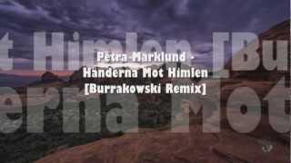 Petra Marklund - Händerna Mot Himlen [Burrakowski Remix]