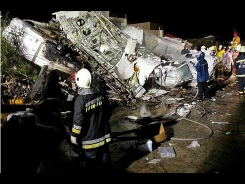 Plane Crash in Taiwan-  At Least 50 Deceased - TransAsia Airline loose Plane in crash 2014