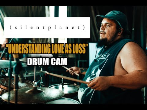 Silent Planet | Understanding Love As Loss | Drum Cam (LIVE)