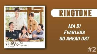 [RINGTONE #2] MA DI - FEARLESS (GO AHEAD OST) | DOWNLOAD 👇