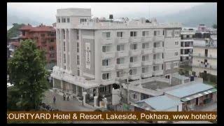 Da Yatra Courtyard Hotel and Resort,  Lakeside, Pokhara   Gantabya, The Guestlink Media Pvt. Ltd
