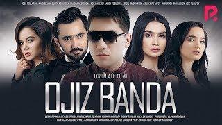 Ojiz banda (o'zbek film) | Ожиз банда (узбекфильм) 2020