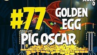 Angry Birds Seasons Piggywood Studios, Part 1! Golden Egg #77 Walkthrough