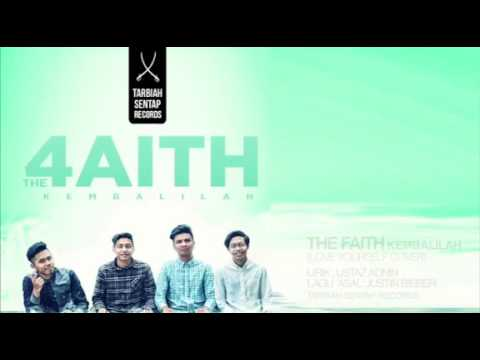 THE FAITH:-KEMBALILAH