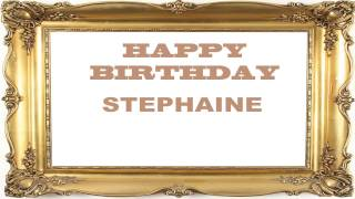 Stephaine   Birthday Postcards & Postales - Happy Birthday